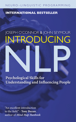 Introducing NLP: Psychological Skills for Understanding and Influencing People Cover Image