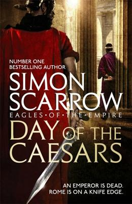 Day of the Caesars (Eagles of the Empire 16) Cover Image