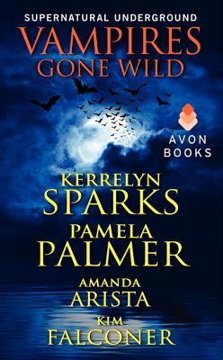 Vampires Gone Wild (Supernatural Underground) Cover Image