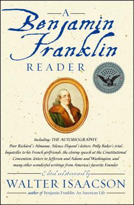 A Benjamin Franklin Reader Cover Image