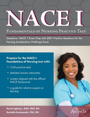 Fundamentals of Nursing Practice Test Questions: NACE 1 Exam Prep with 600+ Practice Questions for the Nursing Acceleration Challenge Exam Cover Image
