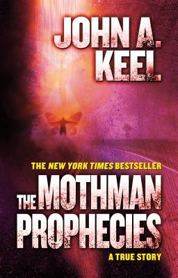The Mothman Prophecies: A True Story Cover Image