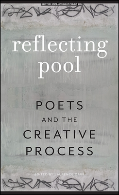 Reflecting Pool: Poets and the Creative Process (Codhill Press) Cover Image