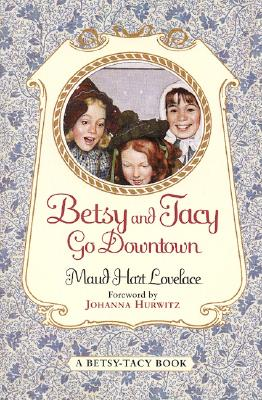 Betsy and Tacy Go Downtown Cover