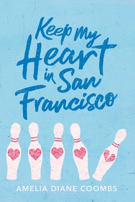 Keep My Heart in San Francisco Cover Image