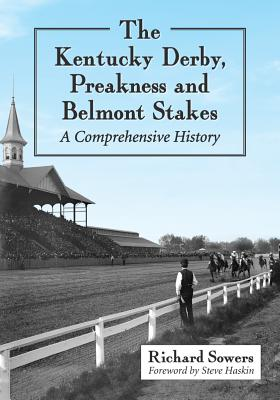 Cover for The Kentucky Derby, Preakness and Belmont Stakes