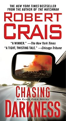 Chasing Darkness: An Elvis Cole Novel Cover Image