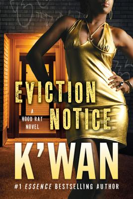 Eviction Notice: A Hood Rat Novel Cover Image