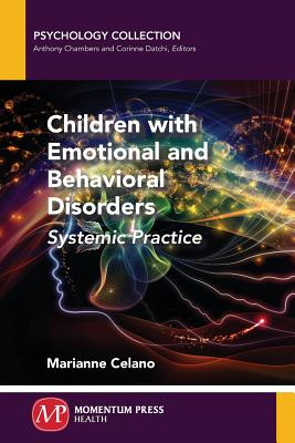 Children with Emotional and Behavioral Disorders: Systemic Practice Cover Image