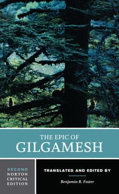 The Epic of Gilgamesh (Norton Critical Editions) Cover Image