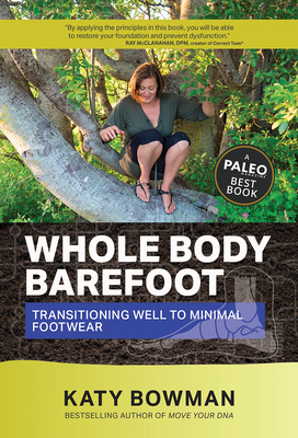 Whole Body Barefoot: Transitioning Well to Minimal Footwear Cover Image