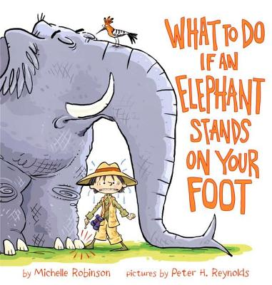 What to Do If an Elephant Stands on Your Foot Cover Image