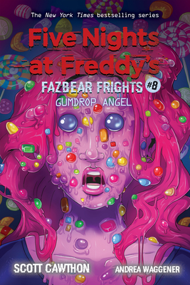 Gumdrop Angel (Five Nights at Freddy's: Fazbear Frights #8) Cover Image