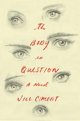 The Body in Question: A Novel Cover Image
