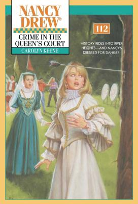 Crime In The Queen's Court (Nancy Drew #112) Cover Image
