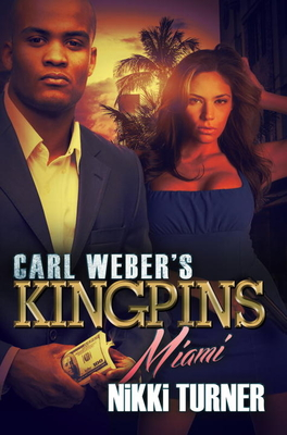 Carl Weber's Kingpins: Miami Cover Image