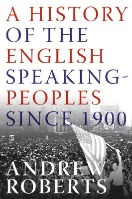 A History of the English-Speaking Peoples Since 1900 Cover
