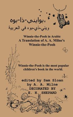 Winnie-the-Pooh in Arabic A Translation of A. A. Milne's