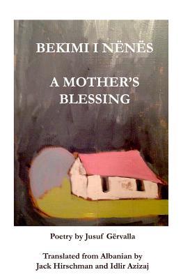 BEKIMI I NËNËS / A Mother's Blessing Cover Image