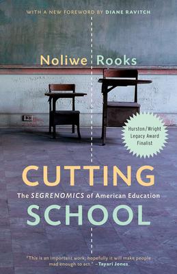Cutting School: The Segrenomics of American Education Cover Image