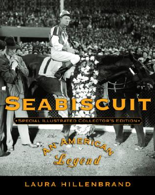 Seabiscuit: Special Illustrated Collector's Edition: An American Legend Cover Image
