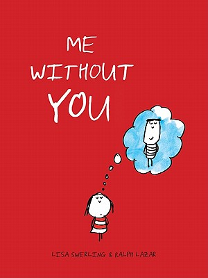 Me Without You (Anniversary Gifts for Her and Him, Long Distance Relationship Gifts, I Miss You Gifts) Cover Image