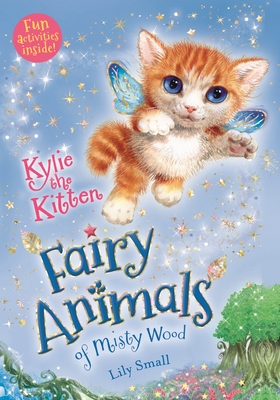 Kylie the Kitten: Fairy Animals of Misty Wood Cover Image