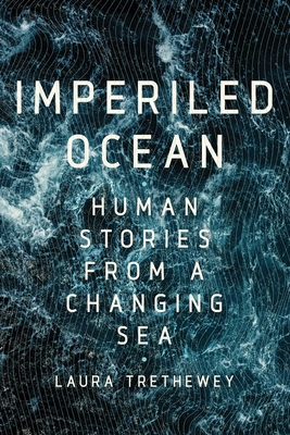 Imperiled Ocean: Human Stories from a Changing Sea Cover Image