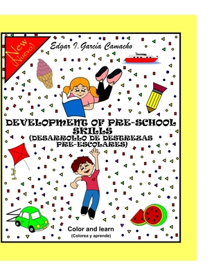 Development of Pre-School Skills: Desarrollo de Destrezas Pre-Escolares Cover Image