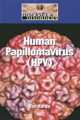 Cover for Human Papillomavirus (HPV) (Diseases & Disorders)