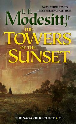 The Towers of the Sunset (Saga of Recluce #2) Cover Image