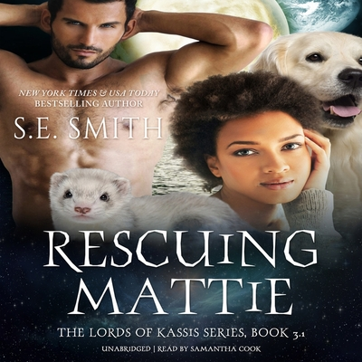 Rescuing Mattie Lib/E: A Lords of Kassis Novella Cover Image