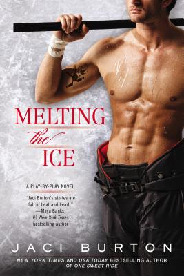 Melting the Ice (A Play-by-Play Novel #7) Cover Image