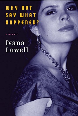 Why Not Say What Happened?: A Memoir Cover Image