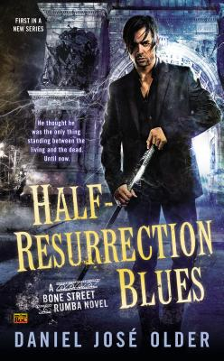 Half-Resurrection Blues (Bone Street Rumba #1) Cover Image