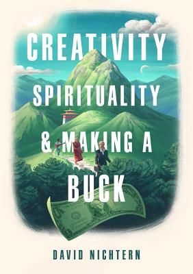 Creativity, Spirituality, and Making a Buck Cover Image