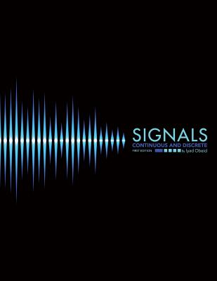 Signals: Continuous and Discrete Cover Image