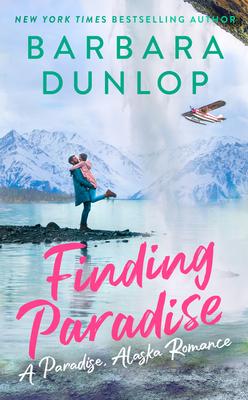 Finding Paradise (A Paradise, Alaska Romance #2) Cover Image