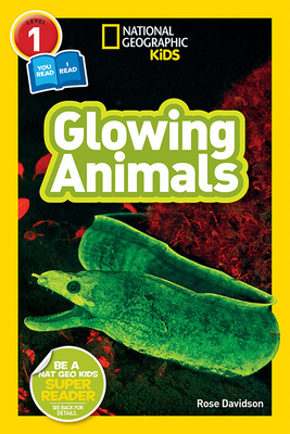 National Geographic Readers: Glowing Animals (L1/Co-Reader) Cover Image