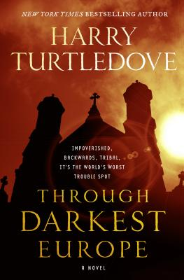 Through Darkest Europe: A Novel Cover Image