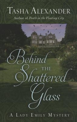 Behind the Shattered Glass Cover Image