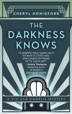The Darkness Knows (VIV and Charlie Mystery) Cover Image