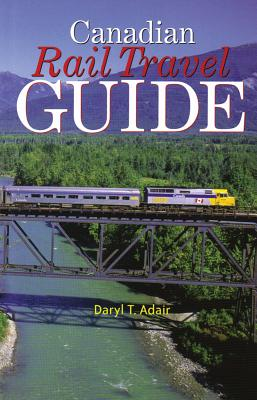 Canadian Rail Travel Guide Cover Image