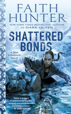 Shattered Bonds (Jane Yellowrock #13) Cover Image