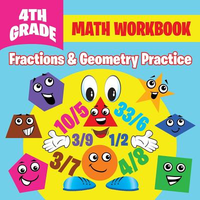 4th Grade Math Workbook: Fractions & Geometry Practice Cover Image