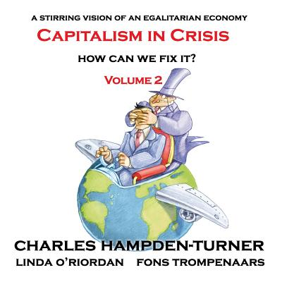 Capitalism in Crisis (Volume 2): How can we fix it? Cover Image