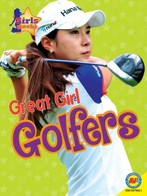 Great Girl Golfers (Girls Rock!) Cover Image