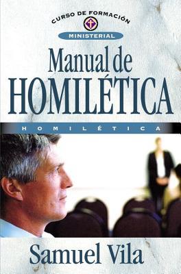 Manual de Homilética (Curso de Formacion Ministerial: Estudio Biblico) Cover Image