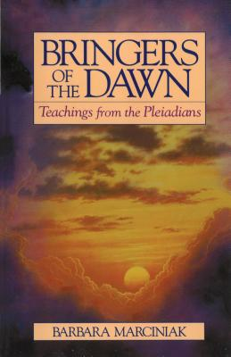 Bringers of the Dawn: Teachings from the Pleiadians Cover Image