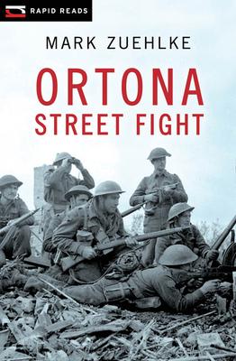 Ortona Street Fight (Rapid Reads) Cover Image